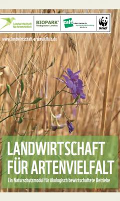 Handbuch Landwirtschaft für Artenvielfalt – Ein Naturschutzmodul für ökologisch wirtschaftende Betriebe – 2. überarbeitete Auflage