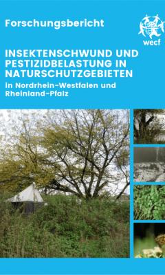"""Studie: """"Insektenschwund und Pestizidbelastung in Naturschutzgebieten"""""""
